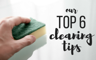 Our Top 6 Home Cleaning Tips